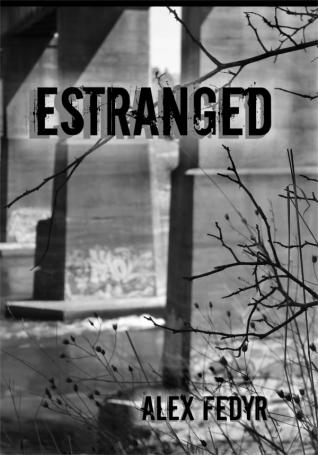 Estranged_AlexFedyr