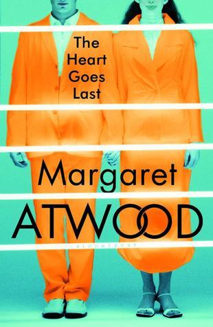 TheHeartGoesLast_MargaretAtwood